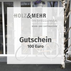 HOLZ&MEHR Gutschein 100