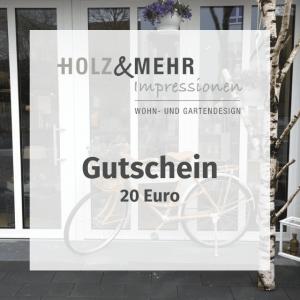 HOLZ&MEHR Gutschein 20