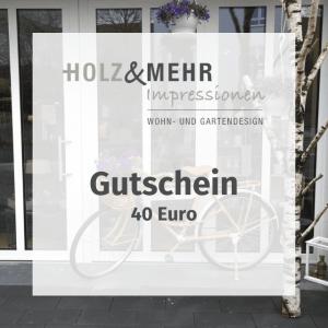 HOLZ&MEHR Gutschein 40