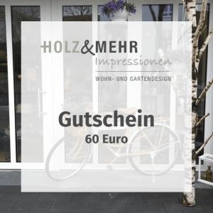 HOLZ&MEHR Gutschein 60